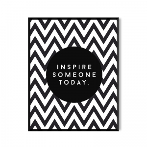 Inspire someone today - plakat