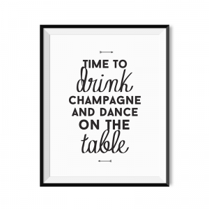 Time to drink champagne - plakat