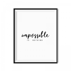 Impossible is nothing - plakat