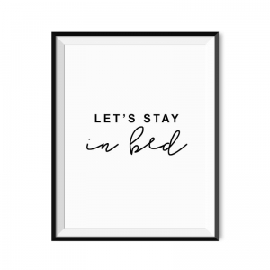 Let's stay in bed - plakat