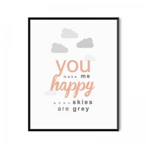 You make me happy - plakat
