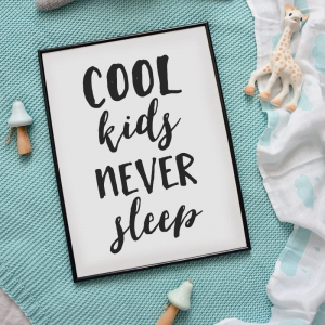 Cool kids never sleep - plakat